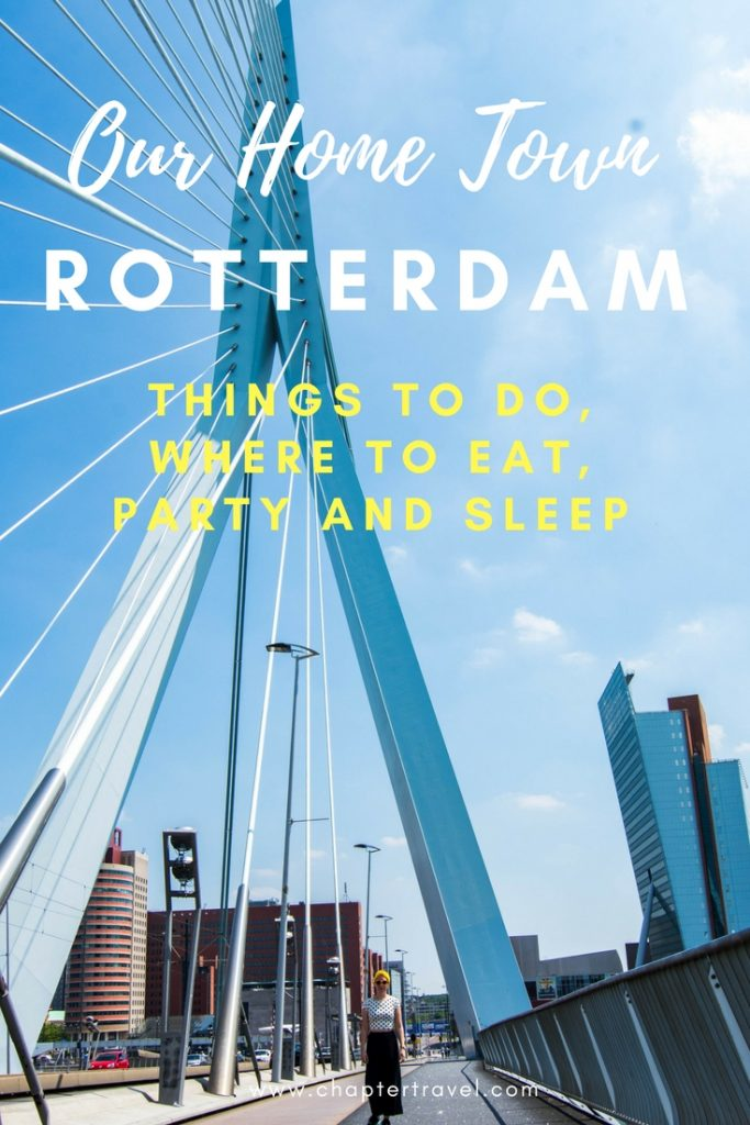 Things to do in Rotterdam, Our hometown Rotterdam, Erasmusbrug Rotterdam, Explore the architecture in Rotterdam, Nederland, the Netherlands, #rotterdam, de Luchtsingel, where to eat in Rotterdam, where to sleep in Rotterdam, where to party in Rotterdam