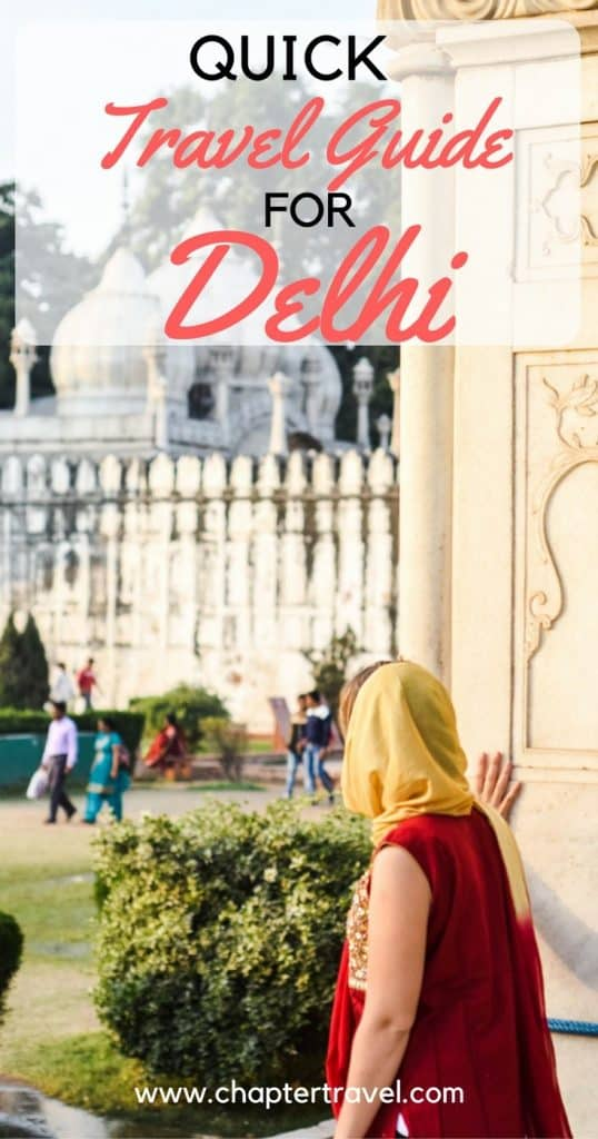 Quick Travel Guide for Delhi, Things to do in Delhi, Activities in Delhi, Shopping in Delhi, Temples to visit in Delhi, Beautiful places in Delhi, Delhi India, Cities of India, Where to go in India, Delhi wanderlust, India wanderlust, Chapter Travel, Travel couple, #delhi, #India, #wanderlust
