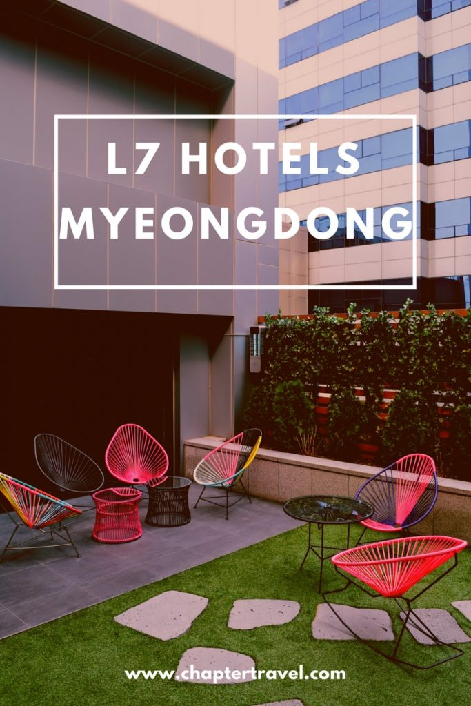 L7 Hotels Myeongdong, one day in Seoul, Seoul in a day, Rooftop Seoul
