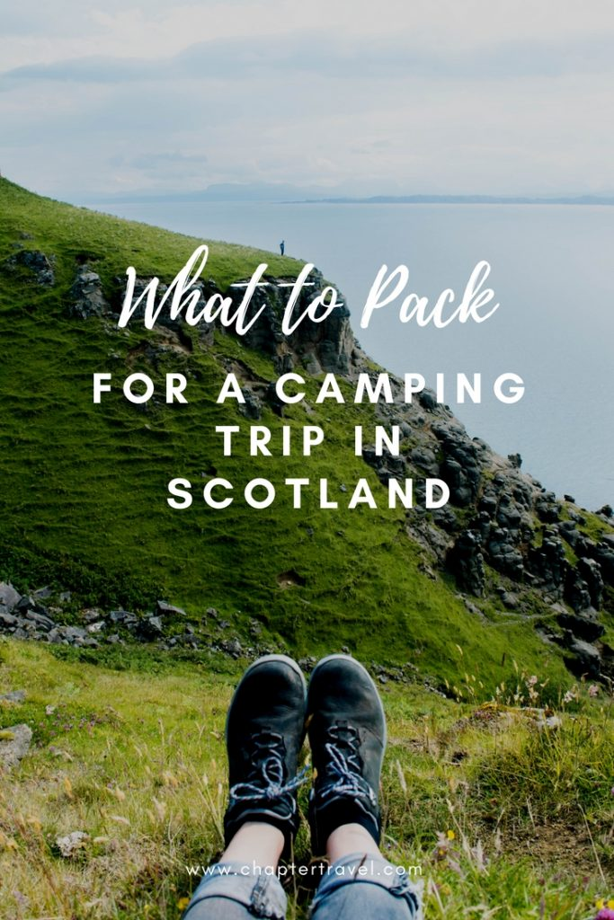 What to pack for a camping trip in Scotland, 15 travel essentials for a camping trip in Scotland, What to pack for a road trip in Scotland, What to pack for a trek in Scotland, Camping gear for Scotland, Scotland tips, Inspiration for your camping trip in Scotland, Hiking Boots, Chapter Travel, Packing tips Scotland, Packing Tips Camping, 9 Day Road Trip in Scotland, Europe hiking trips, Advice for packing Scotland