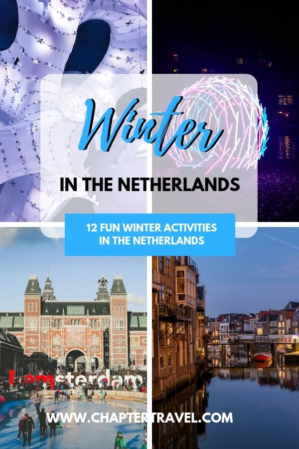 Read this post if you're visiting the Netherlands in the winter! It includes fun events and winter activities recommended by various travel bloggers. #Winter #TheNetherlands #Netherlands