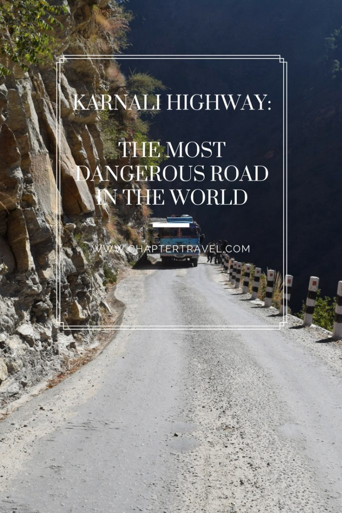 Karnali Highway The Most Dangerous Road in the World, Karnali Highway, Dangerous roads, Adventure, Roads to adventure