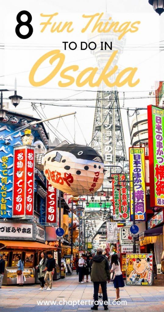 8 Fun Things To Do In Osaka