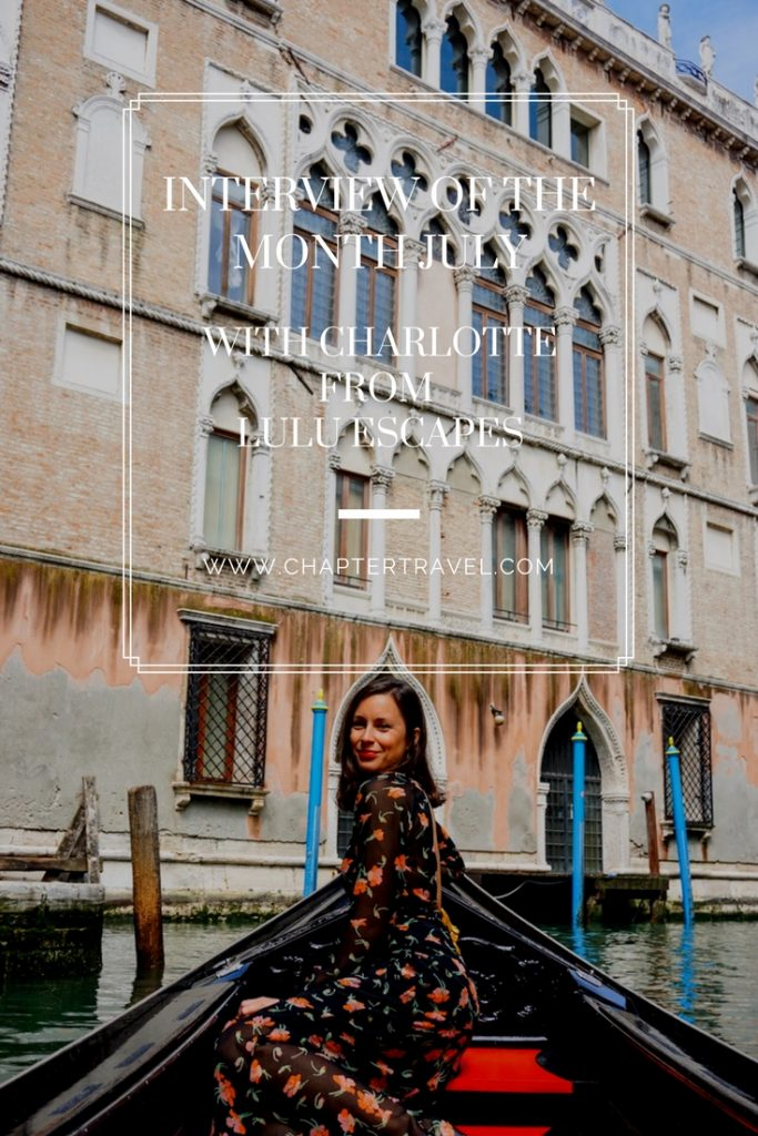 Interview of the month June with Charlotte from Lulu Escapes, Lulu Escapes, Monthly Interviews, Traveler, Venice, Gondola