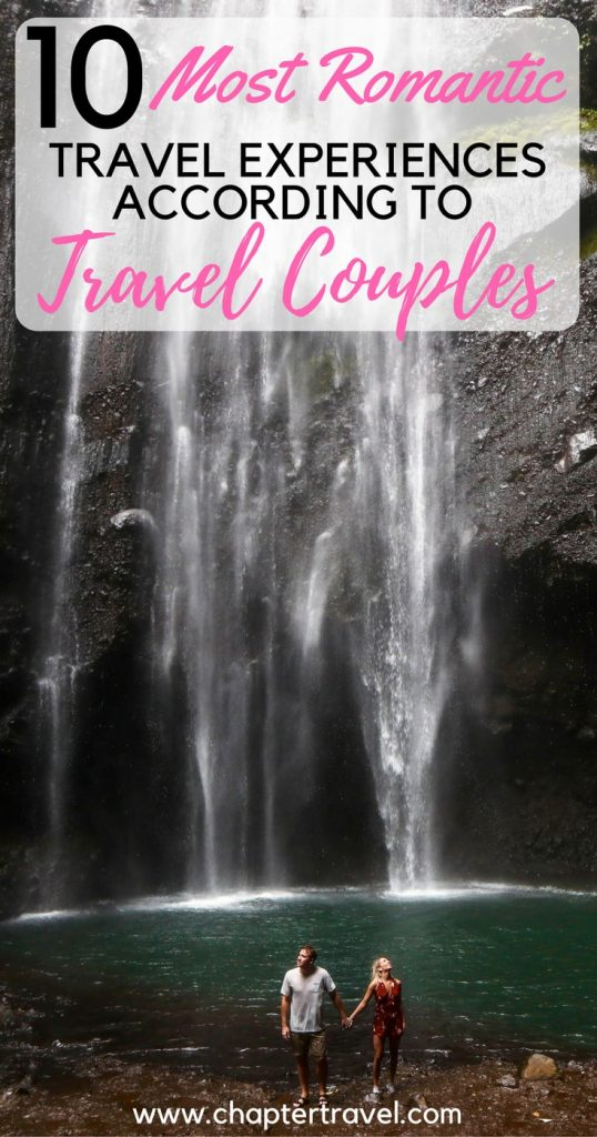 10 travel couples share their most romantic travel experience, 10 most romantic travel experiences according to travel couples, 10 travel couples, travel couple, travel the world, inspiration from travel couples, proposals, love is in the air, travel bloggers share their most romantic travel experience, inspiration travel couples, travel couple bloggers