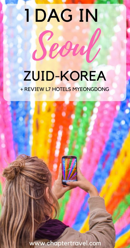 1 Dag in Seoul, Zuid-Korea met L7 Hotels