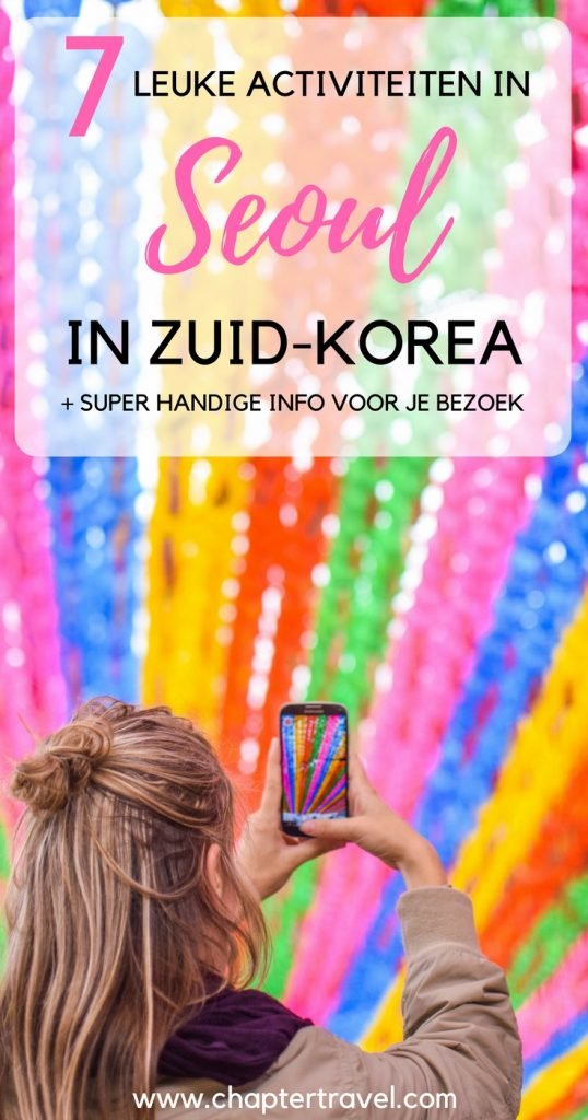 In dit artikel kun je 7 leuke activiteiten in Seoul vinden, zoals een bezoek aan Gyeongbokgung Palace, Changdeokgung Palace, Jogyesa Tempel. Verder is het leuk om Myeongdong, Bukchon Hanok Village en meer te bezoeken!